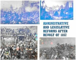 Administrative and Legislative Reforms in India after Revolt of 1857 {Part-I}