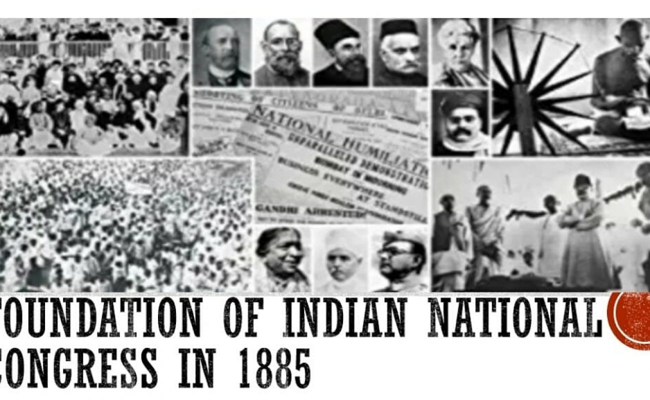 INDIAN NATIONAL CONGRESS: FROM MODERATE TO AN EXTREMIST NATIONALIST STRUGGLE FOR INDEPENDENCE [1885-1909]